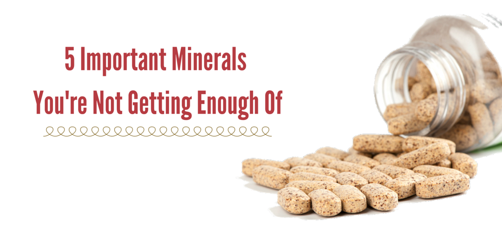 5 Important Minerals You Definitely Need (1)