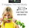 5 Veggies That Are Mostly