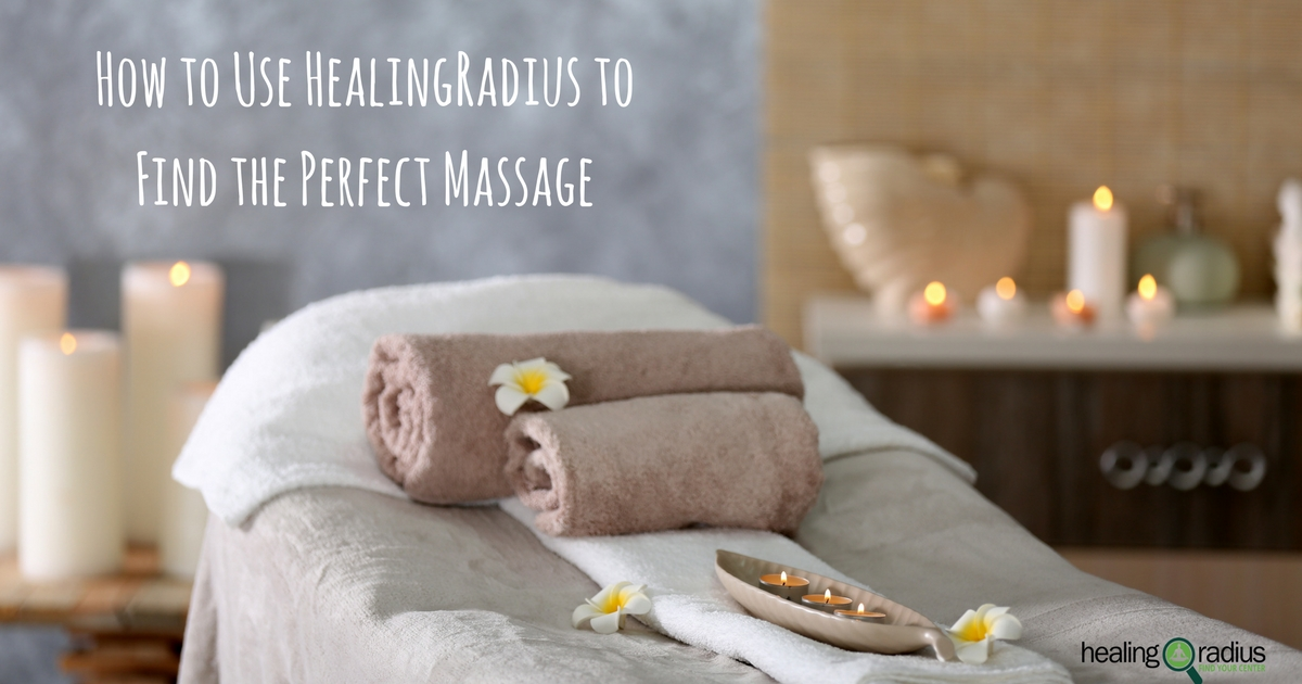 Here's How to Use HealingRadius to Find the Perfect Massage!
