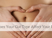 How Does Your Gut Type Affect Your Health-