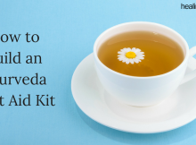 how_to_build_an_ayurveda_first_aid_kit