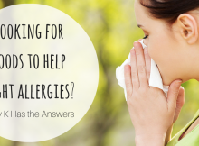 Looking for foods to helpfight allergies-