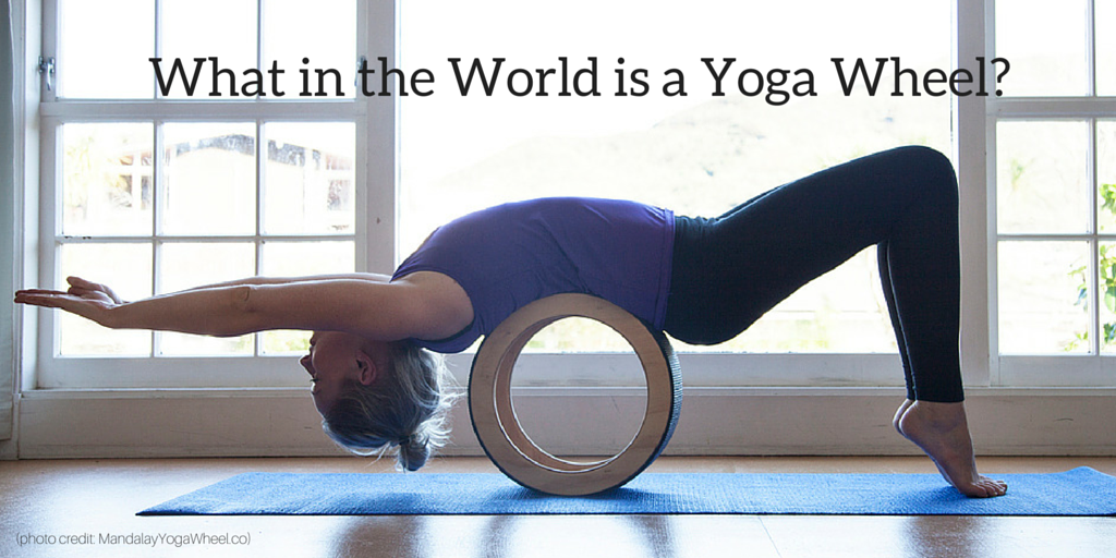 What in the World is a Yoga Wheel-